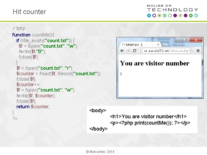 """Hit counter <? php function count. Me(){ if (!file_exists(""""count. txt"""")) { $f = fopen(""""count."""