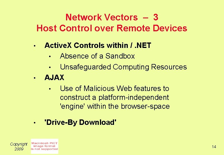 Network Vectors – 3 Host Control over Remote Devices • Active. X Controls within