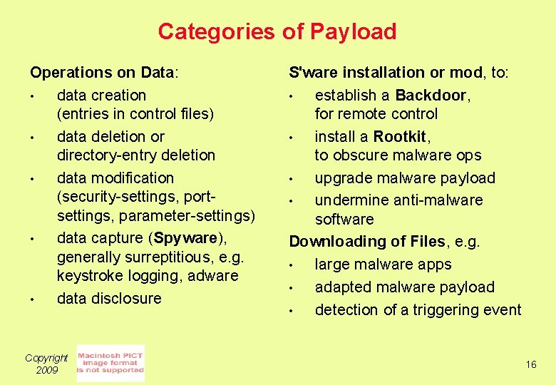 Categories of Payload Operations on Data: • data creation (entries in control files) •