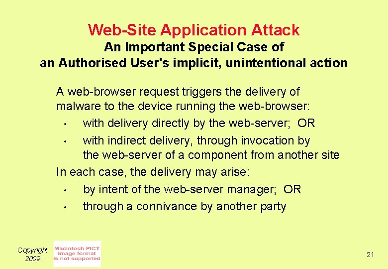 Web-Site Application Attack An Important Special Case of an Authorised User's implicit, unintentional action