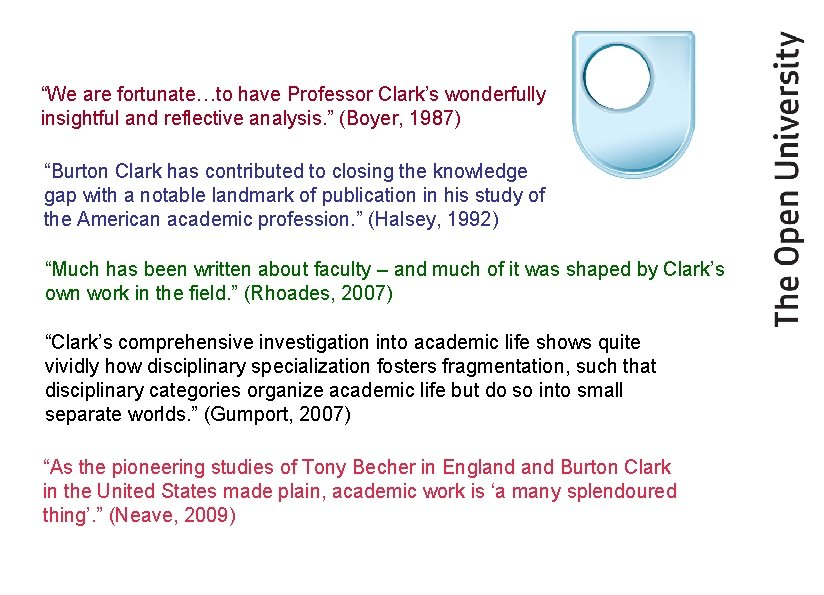 """""""We are fortunate…to have Professor Clark's wonderfully insightful and reflective analysis. """" (Boyer, 1987)"""