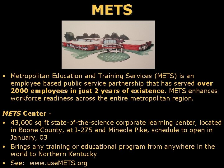 METS • Metropolitan Education and Training Services (METS) is an employee based public service
