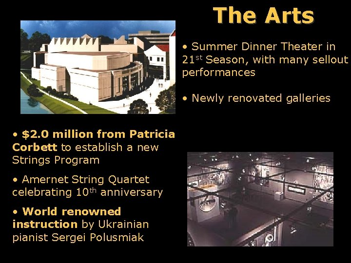 The Arts • Summer Dinner Theater in 21 st Season, with many sellout performances