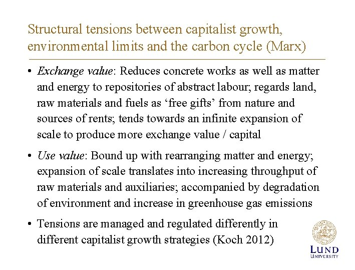 Structural tensions between capitalist growth, environmental limits and the carbon cycle (Marx) • Exchange