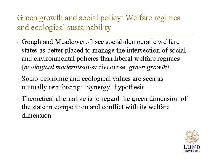 Green growth and social policy: Welfare regimes and ecological sustainability - Gough and Meadowcroft