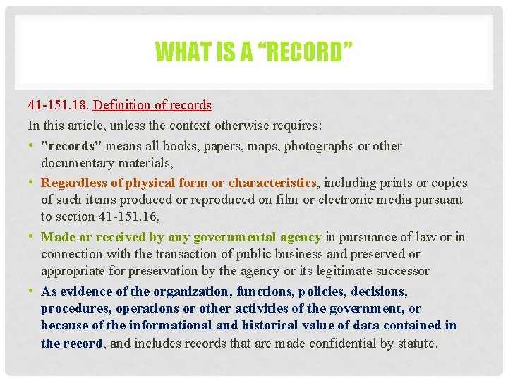 """WHAT IS A """"RECORD"""" 41 -151. 18. Definition of records In this article, unless"""