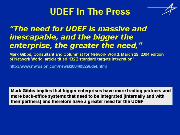 """UDEF In The Press """"The need for UDEF is massive and inescapable, and the"""
