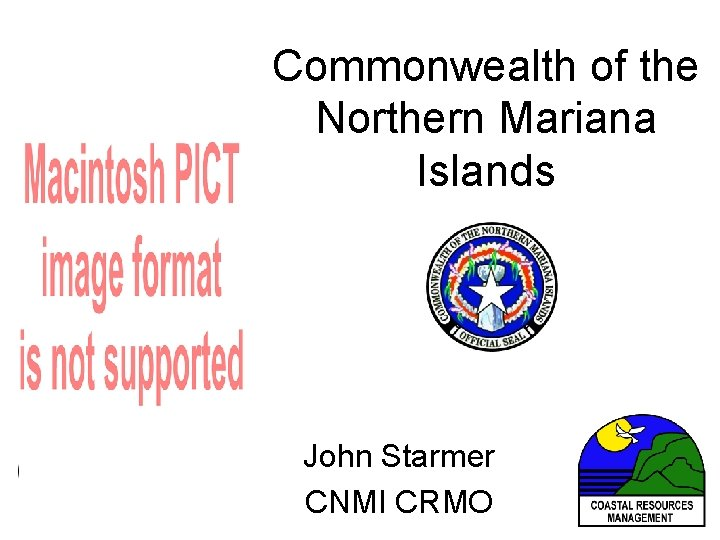 Commonwealth of the Northern Mariana Islands John Starmer CNMI CRMO