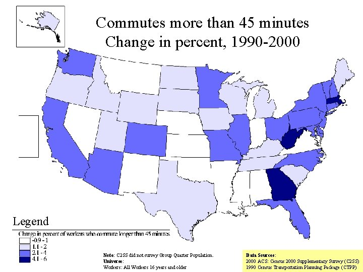 Commutes more than 45 minutes Change in percent, 1990 -2000 Legend Note: C 2