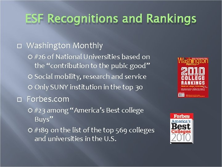 """ESF Recognitions and Rankings Washington Monthly #26 of National Universities based on the """"contribution"""