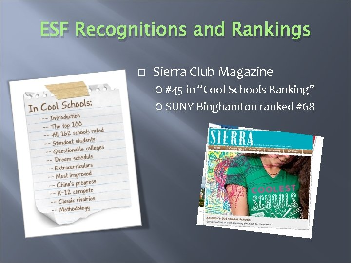 """ESF Recognitions and Rankings Sierra Club Magazine #45 in """"Cool Schools Ranking"""" SUNY Binghamton"""