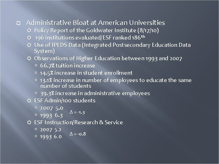 Administrative Bloat at American Universities Policy Report of the Goldwater Institute (8/17/10) 196