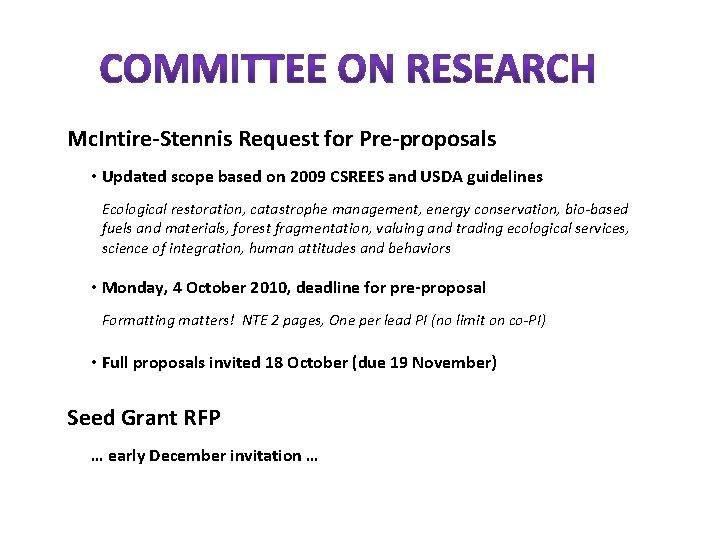 Mc. Intire-Stennis Request for Pre-proposals • Updated scope based on 2009 CSREES and USDA