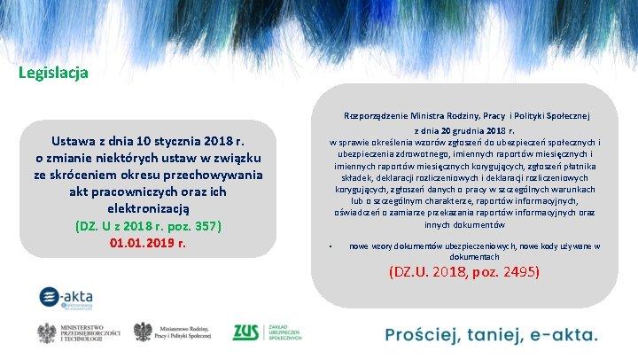 Legislacja Rozporządzenie Ministra Rodziny, Pracy i Polityki Społecznej Ustawa z dnia 10 stycznia 2018