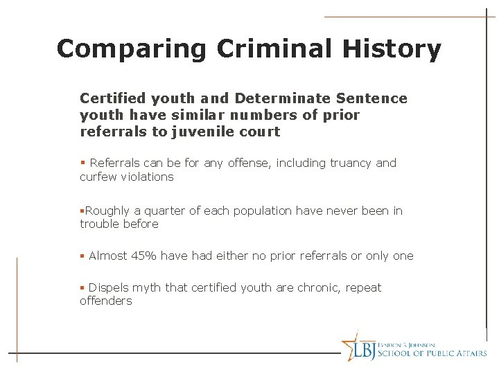 Comparing Criminal History Certified youth and Determinate Sentence youth have similar numbers of prior