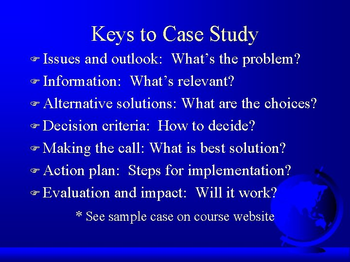 Keys to Case Study F Issues and outlook: What's the problem? F Information: What's