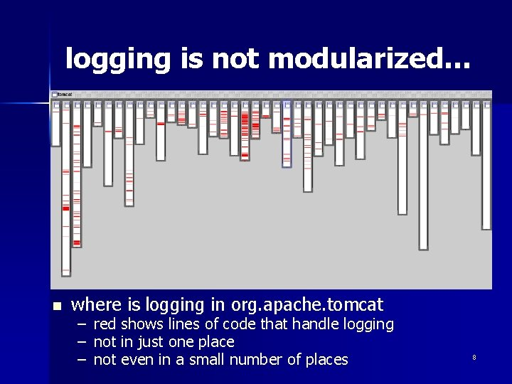 logging is not modularized… n where is logging in org. apache. tomcat – –