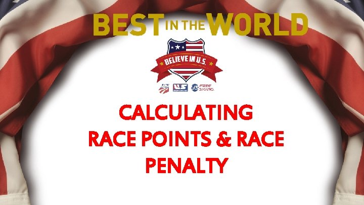 CALCULATING RACE POINTS & RACE PENALTY