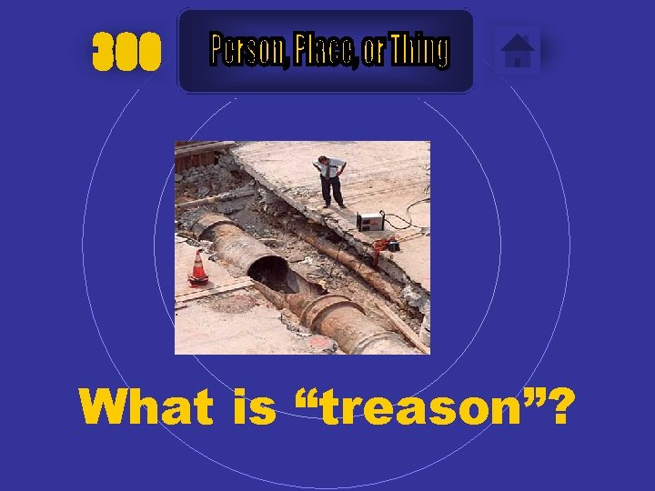 """300 What is """"treason""""?"""
