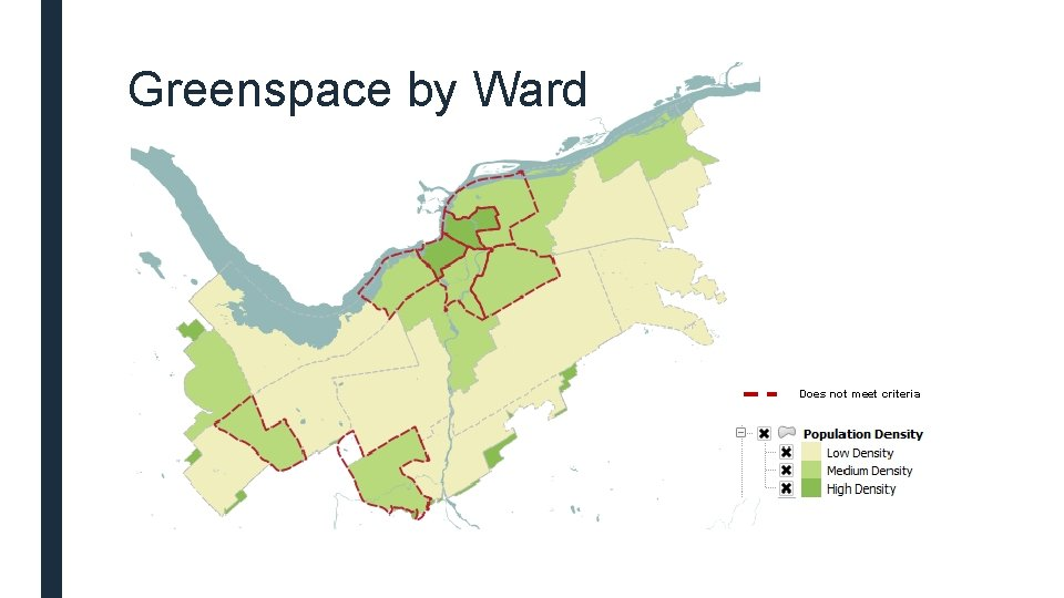 Greenspace by Ward Does not meet criteria