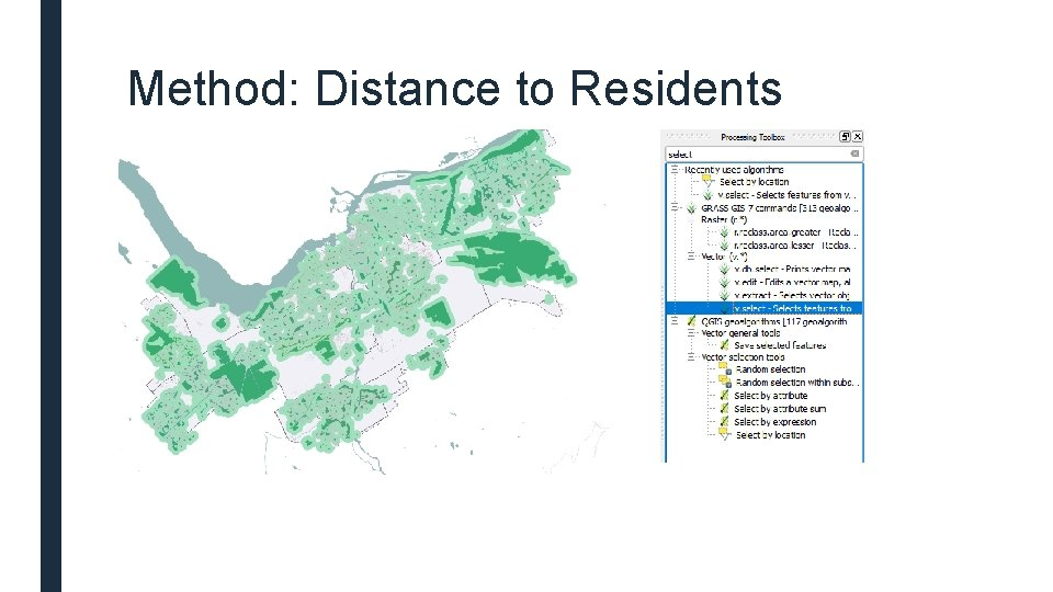 Method: Distance to Residents
