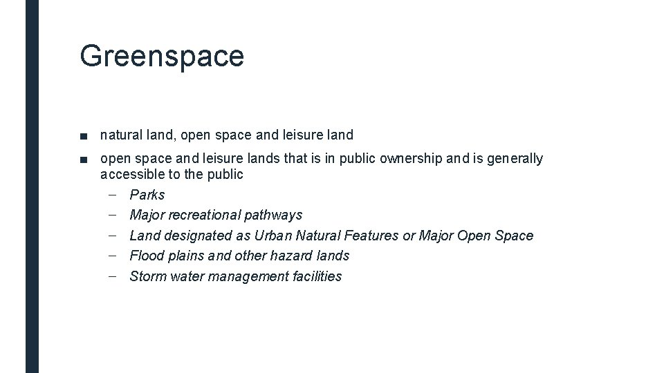 Greenspace ■ natural land, open space and leisure land ■ open space and leisure