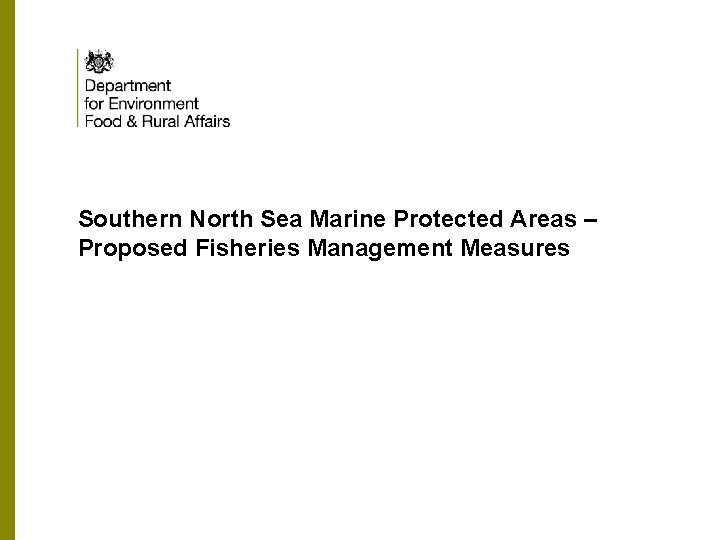 Southern North Sea Marine Protected Areas – Proposed Fisheries Management Measures
