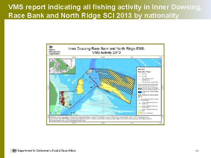 VMS report indicating all fishing activity in Inner Dowsing, Race Bank and North Ridge