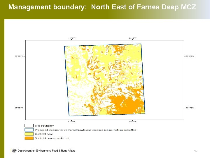 Management boundary: North East of Farnes Deep MCZ 19