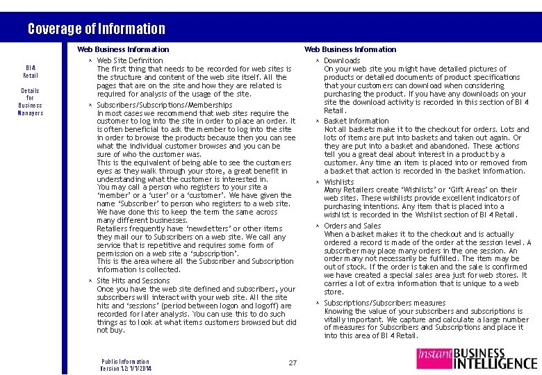 Coverage of Information BI 4 Retail Details for Business Managers Web Business Information ©