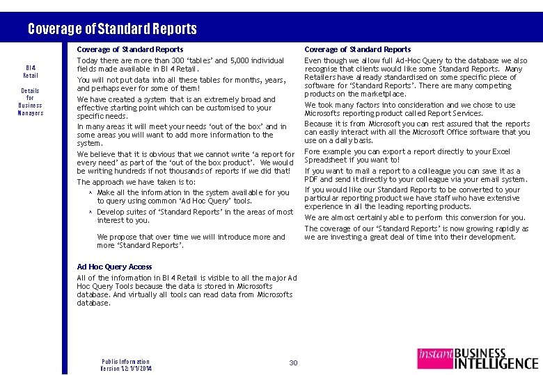Coverage of Standard Reports BI 4 Retail Details for Business Managers Coverage of Standard