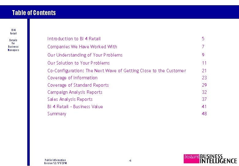 Table of Contents BI 4 Retail Details for Business Managers Introduction to BI 4