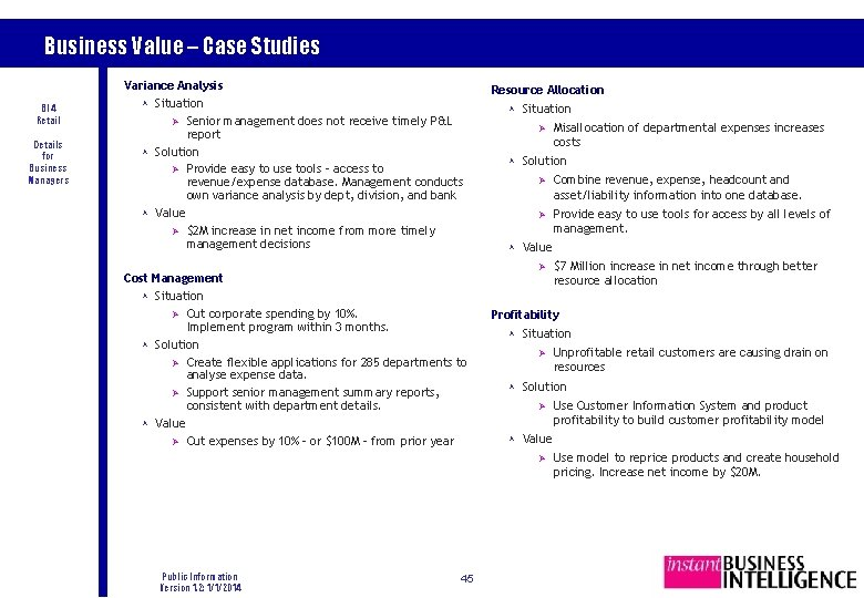 Business Value – Case Studies BI 4 Retail Details for Business Managers Variance Analysis
