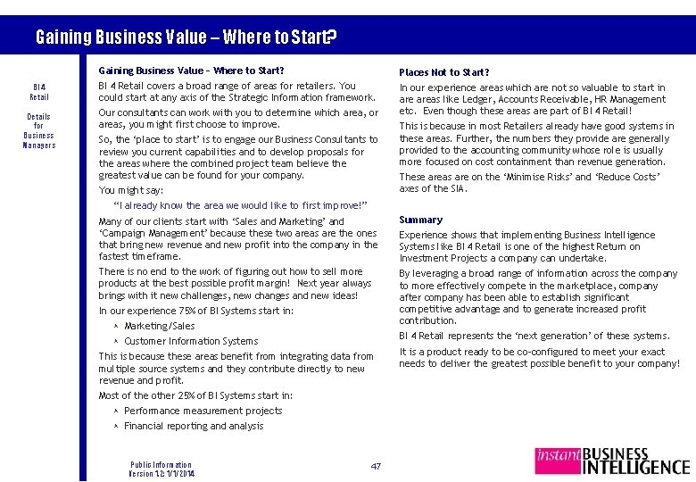 Gaining Business Value – Where to Start? BI 4 Retail Details for Business Managers
