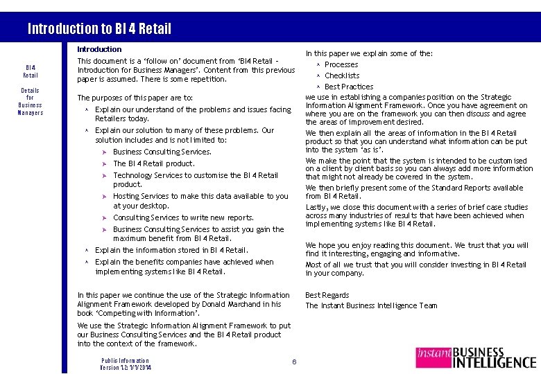 Introduction to BI 4 Retail Introduction BI 4 Retail Details for Business Managers This
