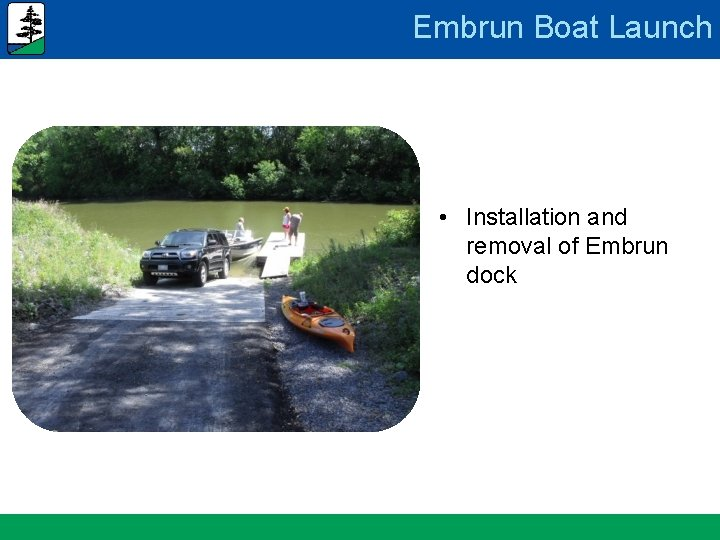 Embrun Boat Launch • Installation and removal of Embrun dock www. nation. ca