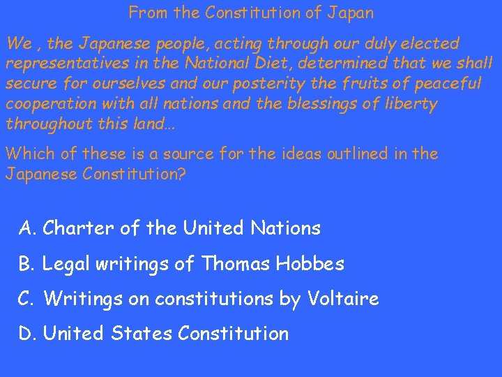 From the Constitution of Japan We , the Japanese people, acting through our duly