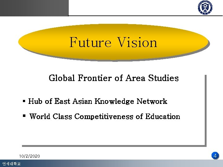 Future Vision Global Frontier of Area Studies § Hub of East Asian Knowledge Network