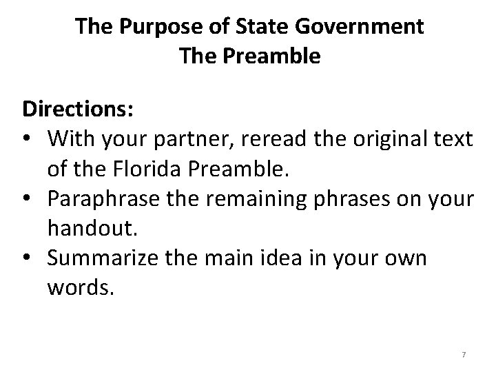 The Purpose of State Government The Preamble Directions: • With your partner, reread the