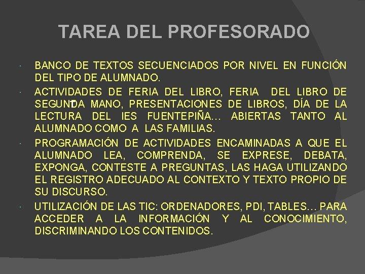 TAREA DEL PROFESORADO BANCO DE TEXTOS SECUENCIADOS POR NIVEL EN FUNCIÓN DEL TIPO DE