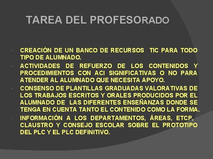 TAREA DEL PROFESORADO CREACIÓN DE UN BANCO DE RECURSOS TIC PARA TODO TIPO DE