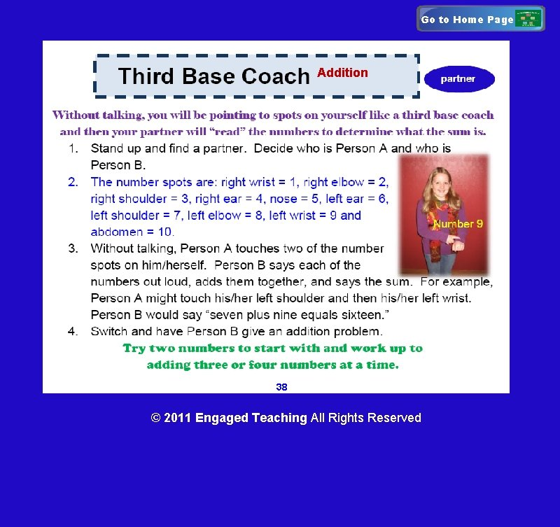 Go to Home Page Addition 38 © 2011 Engaged Teaching All Rights Reserved