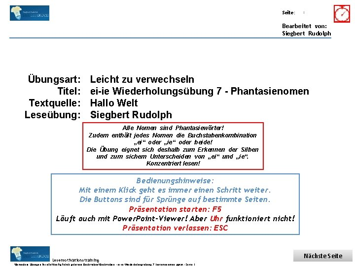 Übungsart: Titel: Seite: Quelle: 1 Bearbeitet von: Siegbert Rudolph Übungsart: Titel: Textquelle: Leseübung: Leicht