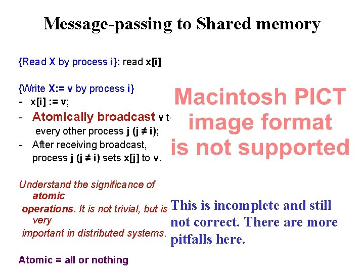 Message-passing to Shared memory {Read X by process i}: read x[i] {Write X: =