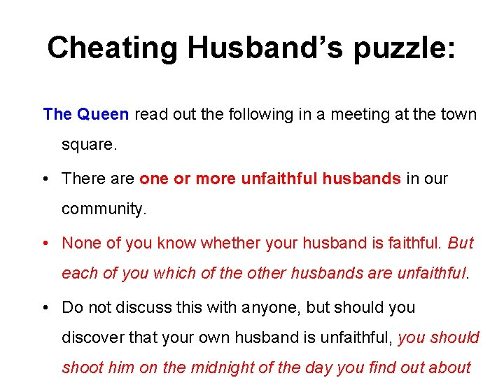 Cheating Husband's puzzle: The Queen read out the following in a meeting at the