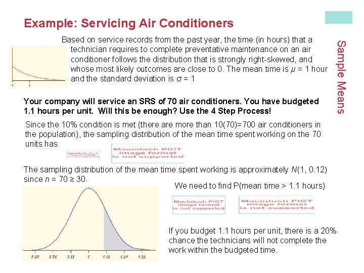 Example: Servicing Air Conditioners Your company will service an SRS of 70 air conditioners.