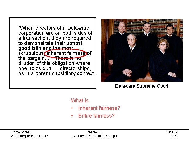 """""""When directors of a Delaware corporation are on both sides of a transaction,"""