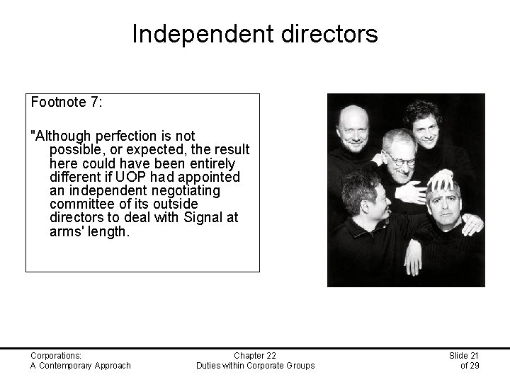 """Independent directors Footnote 7: """"Although perfection is not possible, or expected, the result here"""
