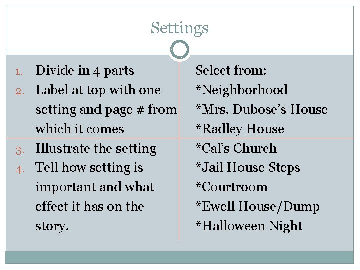 Settings Divide in 4 parts 2. Label at top with one setting and page