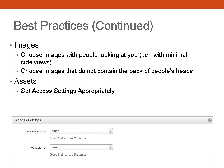 Best Practices (Continued) • Images • Choose Images with people looking at you (i.